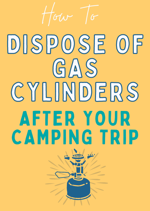 how-to-dispose-of-gas-cylinders-after-camping