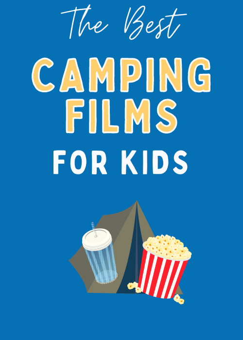 the-best-camping-films-for-kids