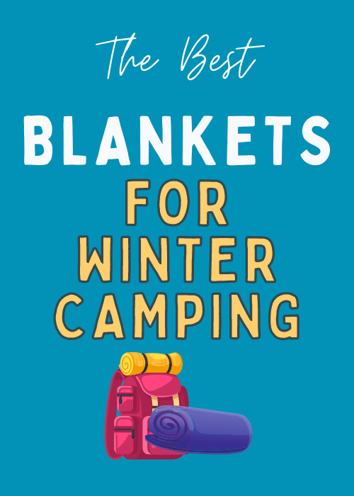 best-blankets-for-winter-camping