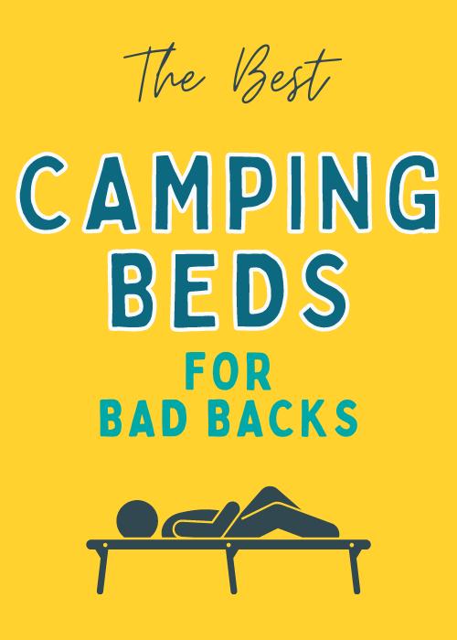 best-camping-beds-for-bad-backs