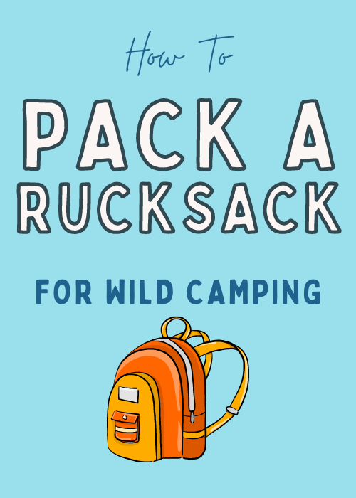 how-to-pack-a-rucksack-for-wild-camping