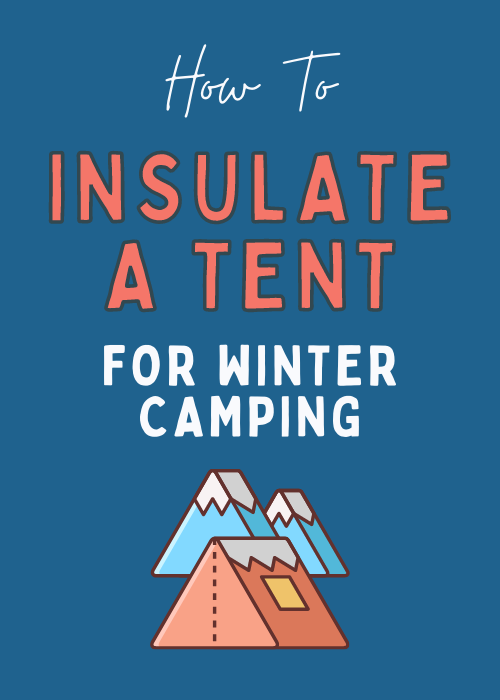 how-to-insulate-a-tent-for-winter-camping
